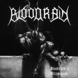 "BLOODRAIN ""Bloodrain II: Ultimatum"""