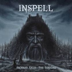 "INSPELL ""Arcadian Tales: The Egregore"", Stormspell 2006"