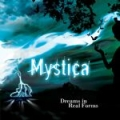 "MYSTICA ""Dreams In Real Forms"", Wroth Emitter 2008"